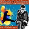 Dj Phantom - El Sonido De La Libertad Feat Trucko One [Extended Intro Dj Chip & Gospel Electro Hits]