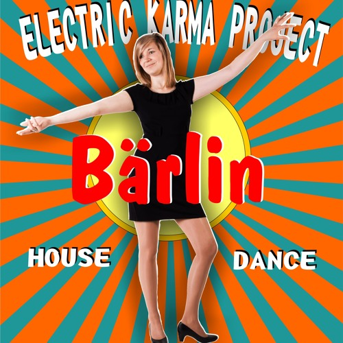 Bärlin - Electric Karma Project