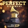 Perfect Giddimani - No Weed (EP 2015 Self Grammy)