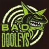 Bad Dooleys - My Way