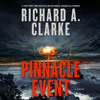 Pinnacle Event by Richard A. Clarke audiobook excerpt