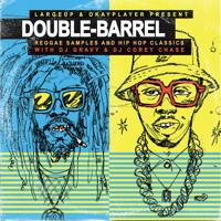 DJ Gravy + DJ Corey Chase — Double Barrel: Reggae Samples and Hip Hop Classics Artwork