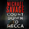 Countdown To Mecca by Michael Savage audiobook excerpt