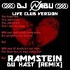 RAMMSTEIN - Du Hast (Remix) - DJ NABU Live! Club Version