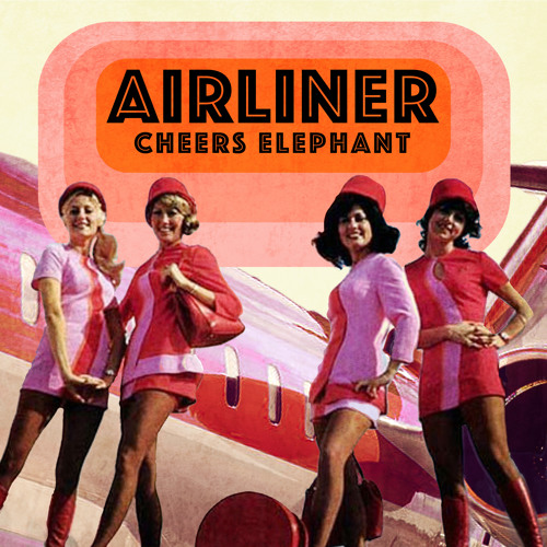 Cheers Elephant - Airliner