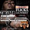 Chedda Da Connect - Flicka Da Wrist (@Thrizzo Booty-House Remix) **CLICK
