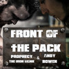 Front Of The Pack - Feat. Prophecy The Iron Monk