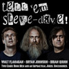 #246: Murder, least foul, in Tell 'Em Steve Dave Town
