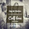 Gigi de Martino  - Calf Love (Original Mix)