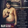 Blue Gold - Calle Y Guetto Portada del disco