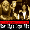 Method Man Redman Feat 2Pac - How High Dope Mix