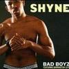 Shyne- Bad Boyz