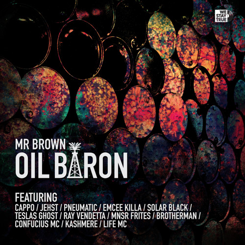 MR BROWN - OIL BARON (POSSE TRACK) VINYL NOW AVAILABLE