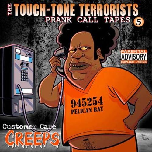 Touch-Tone Terrorists - Customer Care Creeps