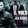 Il Volo - Grande Amore (JXA Bootleg Remix)