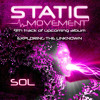 Static Movement - Exploring The Unknown (9th Track From Upcoming Album)