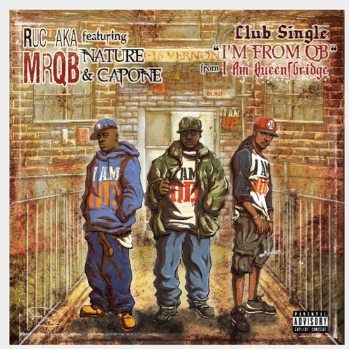 I'm From Qb  Feat Ruc (MrQB)  Nature ( The Firm) & Capone (CNN)