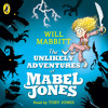 The Unlikely Adventures of Mabel Jones (audiobook extract) read by Toby Jones