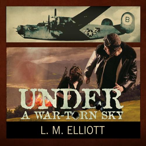 UNDER A WAR - TORN SKY By L.M. Elliot, Read By Elizabeth Wiley