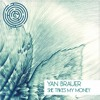 Yan Brauer & Salla - She Take My Money (Hot Bullet Remix) out now by Maze Records