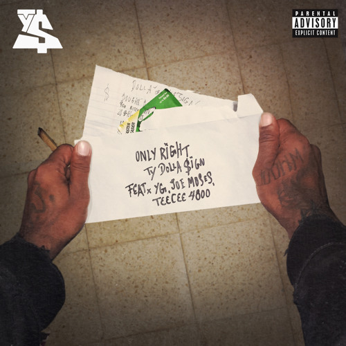 Only Right Ft. YG, Joe Moses & TeeCee4800