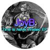 JoyB - Just A Few Centuries (Stefano Infusino Remix)