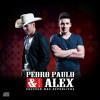 Pedro Paulo & Alex - Do Nada (izZiRemix)