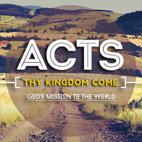 """Acts 1:1-11 """"Understanding the Mission"""" [01.11.2015]"""