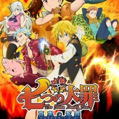Nanatsu No Taizai (The Seven Deadly Sins) Anime OST - Perfect Time (POWER SONG)