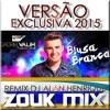 Gabriel Valim - Blusa Branca (Zouk Mix Dj Alan Henrique) Portada del disco