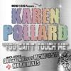 Download Karen Pollard - You Can't Touch Me (Murk Mix) Remastered Mp3
