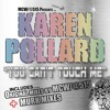 Download Karen Pollard - You Can't Touch Me  Remastered Murk Dub Mp3