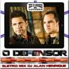 Zezé Di Camargo E Luciano - O Defensor (Remix Dj Alan Henrique)