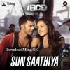 Sun Saathiya   ABCD 2   Priya Saraiya & Divya Kumar