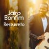 Jairo Bonfim Ressurreto Radio Edit Single 2015 Mp3