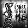 Usher - U Remind Me (MB REMIX)
