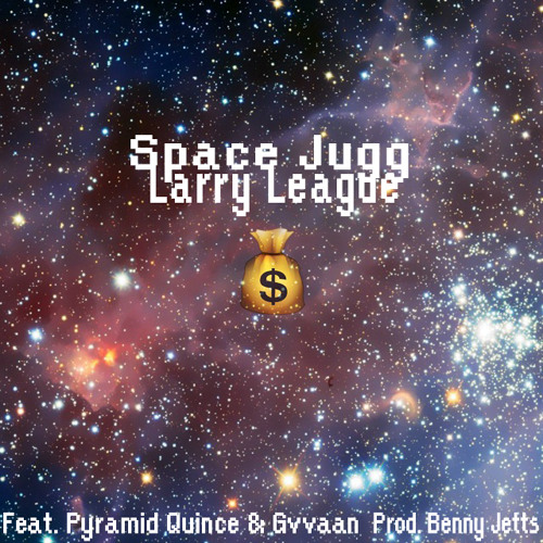 SpaceJugg (feat. Pyramid Quince & GVVAAN) [Prod. BennyJetts]