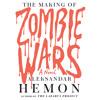 The Making Of Zombie Wars By Aleksandar Hemon Audiobook Excerpt mp3