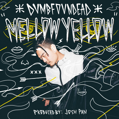 Mellow Yellow (Produced by: Josh Pan)