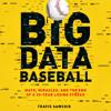Big Data Baseball by Travis Sawchik audiobook excerpt