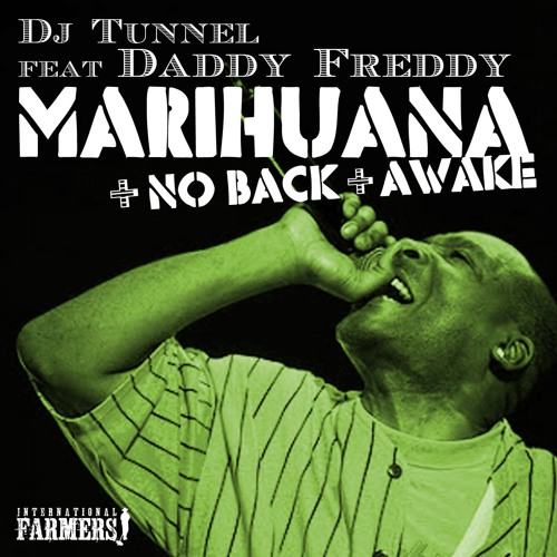 IF001 Dj Tunnel feat Daddy Freddy - Marihuana (Forthcoming)
