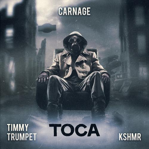 "Carnage feat Timmy Trumpet & KSHMR - ""Toca"""
