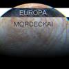 Mordeckai - Europa