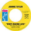 Johnnie Taylor - Who's Making Love 1968