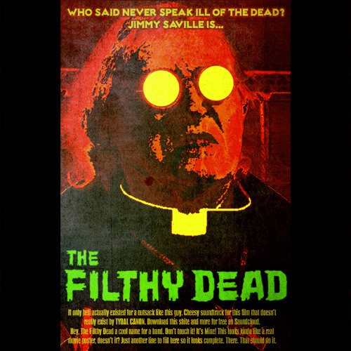 The Filthy Dead