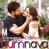 Hamari Adhuri Kahani - Humnava (Remix) DJ P R A S E N 2K15