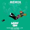 Lean On Major Lazer & DJ Snake(feat. MØ) Trap Remake