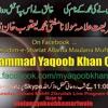 khadim e shariyat allama mufti muhammad Yaqoob Khan Qadri 27 Rajb Shreef