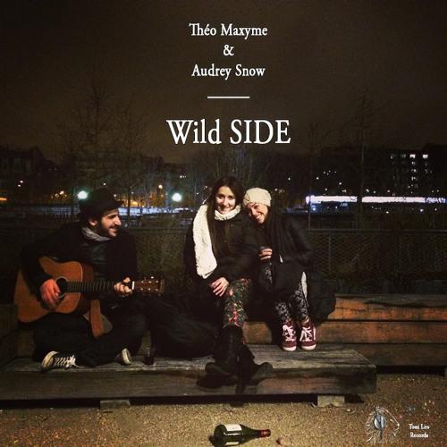 Théo Maxyme & Audrey Snow - Walk On The Wild Side