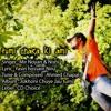 Chapal ft: Tumi Chara Ki Ami